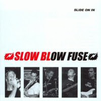 Slow Blow Fuse - Slide On In