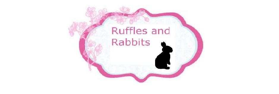 Ruffles and Rabbits