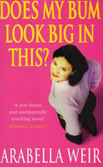 Does My Bum Look Big In This? book cover