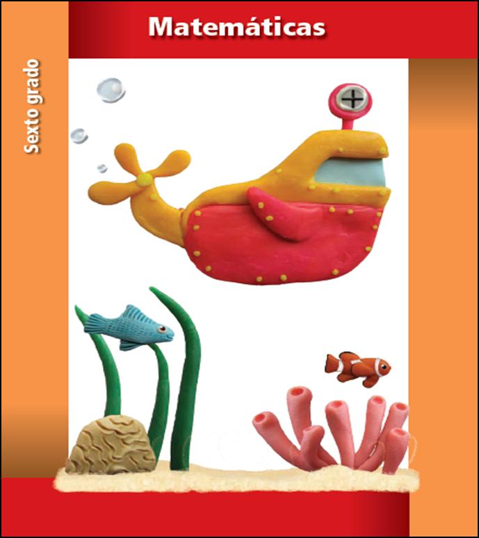 Libro de texto de matemáticas para sexto grado (2013 - 2014)