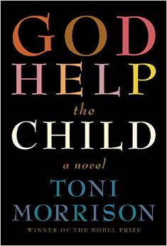http://www.amazon.co.uk/God-Help-Child-Toni-Morrison/dp/0701186054/ref=sr_1_1?s=books&ie=UTF8&qid=1424619331&sr=1-1&keywords=god+help+the+child