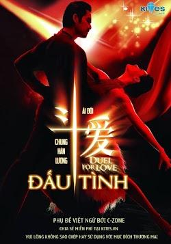 Đấu Tình - Duel Love () Poster