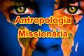 Antropologia Missionária