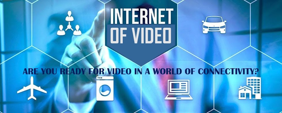 Internet of Video | Internet of Things (IoT)