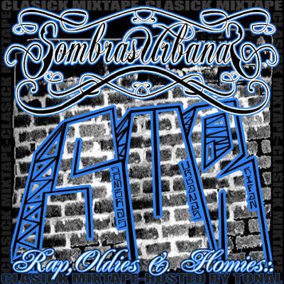 Sombras Urbanas - Rap, Oldies & Homies 2011