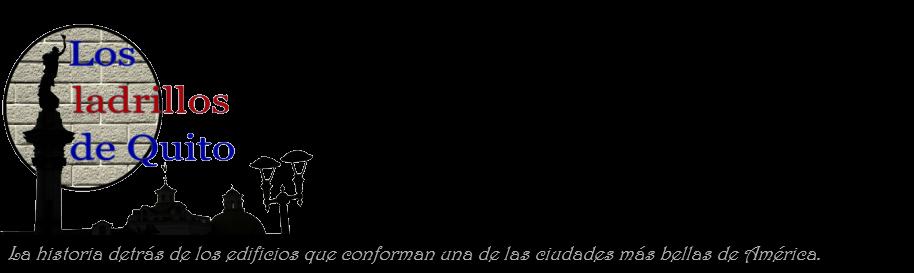 Los ladrillos de Quito