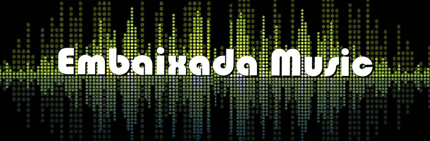 Embaixada Music
