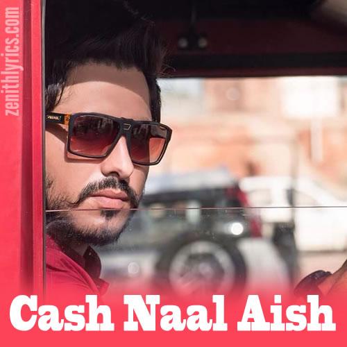 Cash Naal Aish - Jass Bajwa