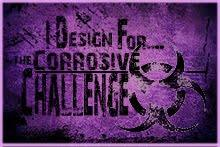 Corrosive Challenge Blog