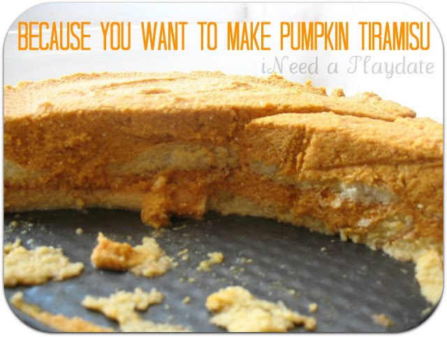 Because You Want to Make Pumpkin Tiramisu