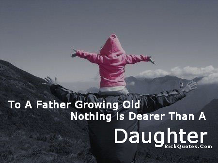 is quotes about dads and daughters quotes about life