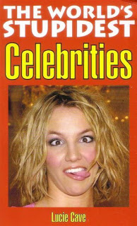 Lucie Cave: The World's Stupidest Celebrities