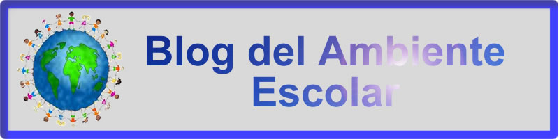 Blog Educativo del Ambiente Escolar