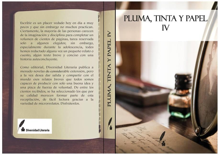 """ANTOLOGÍA """"PLUMA, TINTA Y PAPEL IV"""""""
