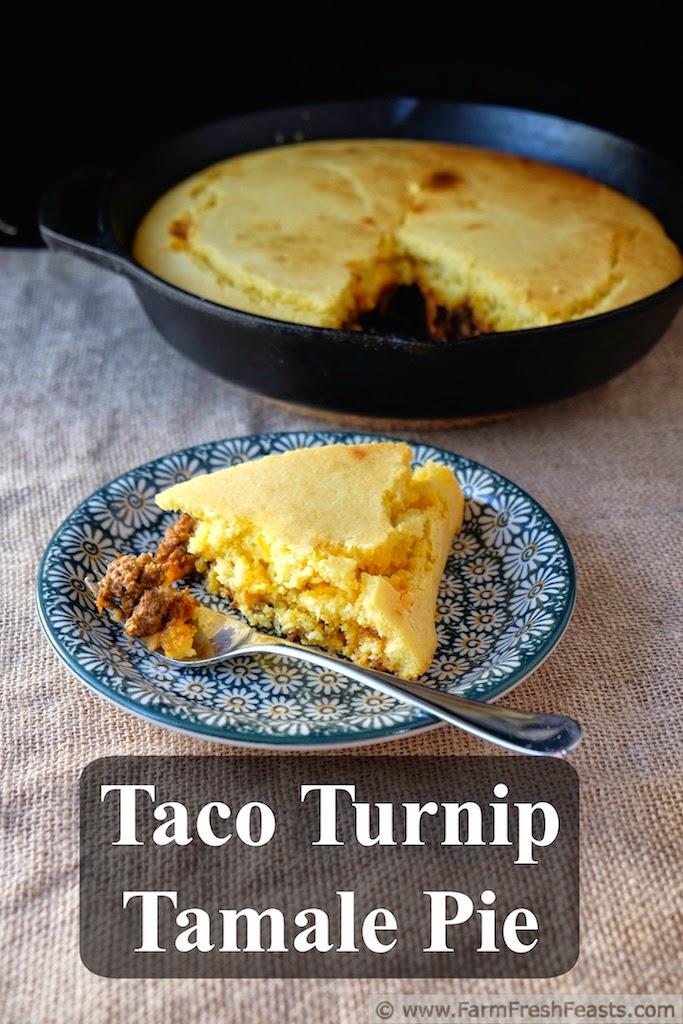 http://www.farmfreshfeasts.com/2015/02/taco-turnip-tamale-pie-stretching-meat.html
