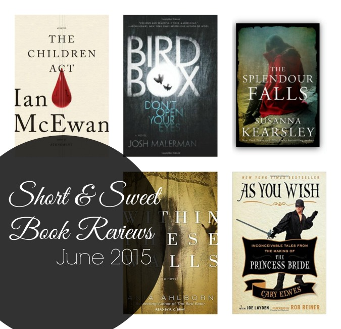 Short and Sweet Book Reviews // june 2015
