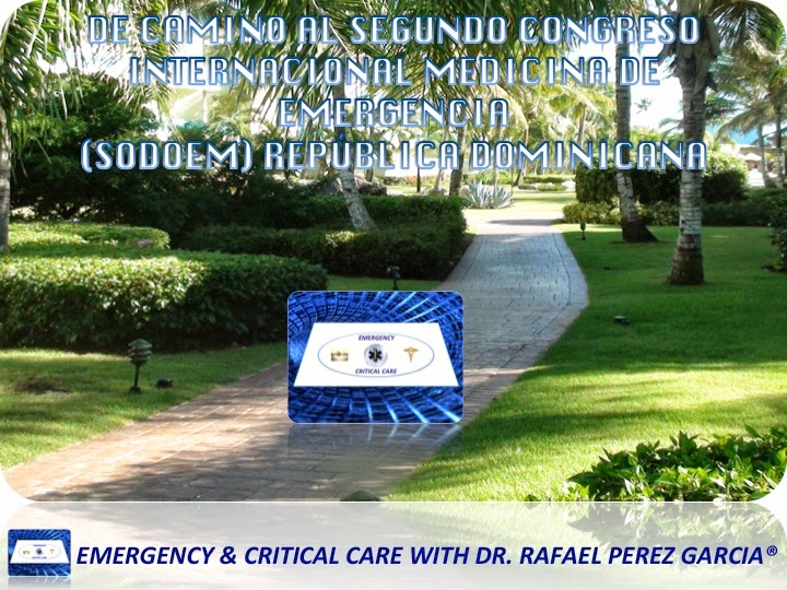 2º Congreso internacional en Medicina de Emergencia, RD. Bayahibe, La Romana 24-27 Julio 2014