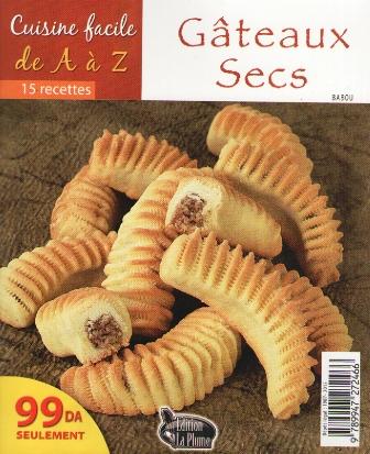 La cuisine alg rienne cuisine facile de a a z gateaux secs - Telecharger recette de cuisine algerienne pdf ...