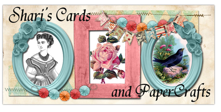 Shari's Cards and PaperCrafts