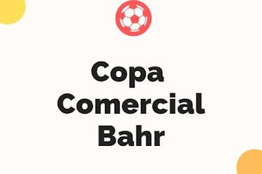 Copa Comercial Bahr