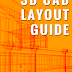 Guide for Creating Basic 3D CAD Layouts