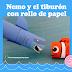Nemo y el tiburón con rollo de papel