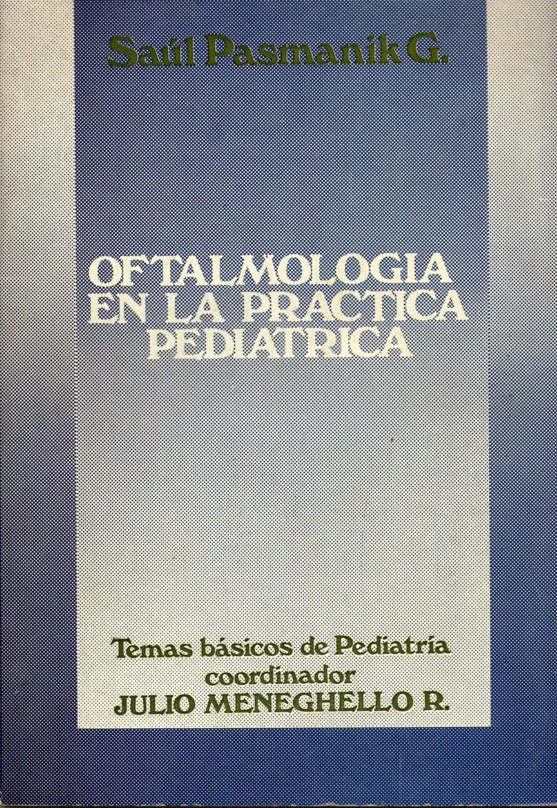 """""""OFTALMOLOGÍA EN LA PRÁCTICA PEDIÁTRICA"""""""