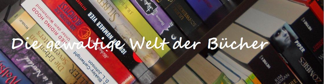 Die gewaltige Welt der Bücher