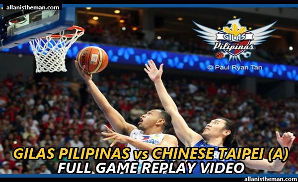 JONES CUP 2015: Gilas Philippines vs Chinese Taipei A (FULL GAME REPLAY VIDEO)