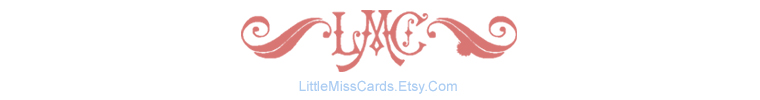 Little Miss Cards
