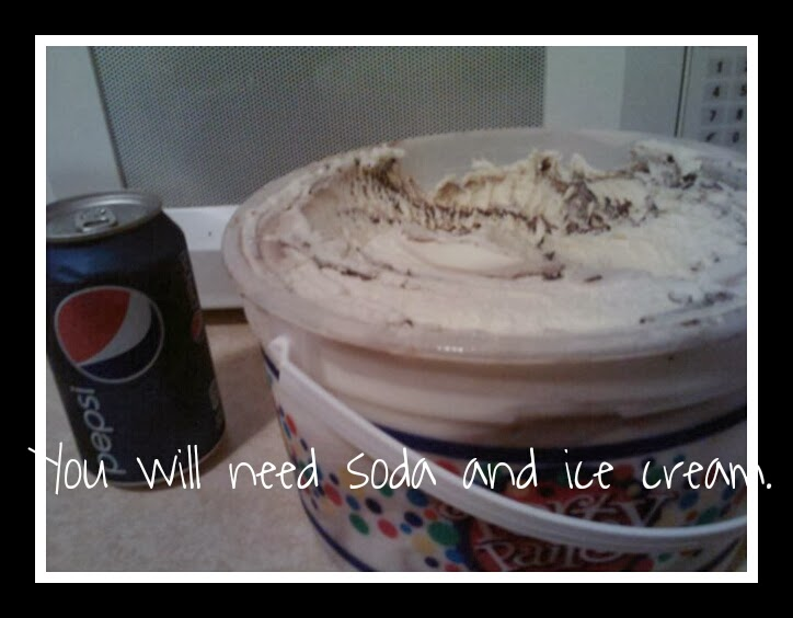 To make a soda float you need ice cream and soda
