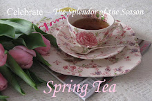 The Splendor of the Season~ Spring Tea