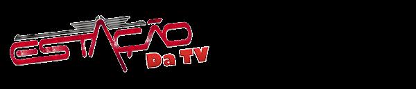 Estação da TV - A TV Como Você Nunca Viu!