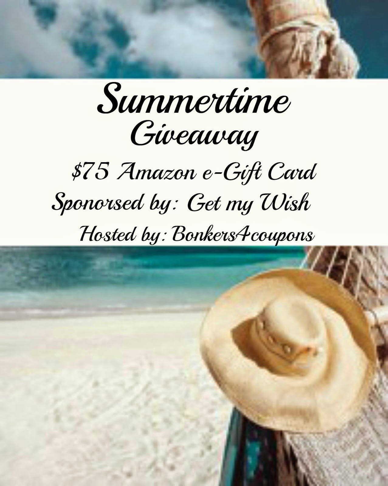 Summertime Get My Wish Giveaway