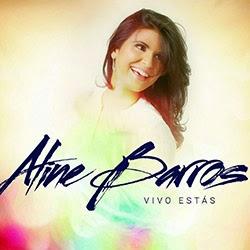 Aline Barros Vivo Estás 2015 Aline Barros Vivo Est C3 A1s Frente