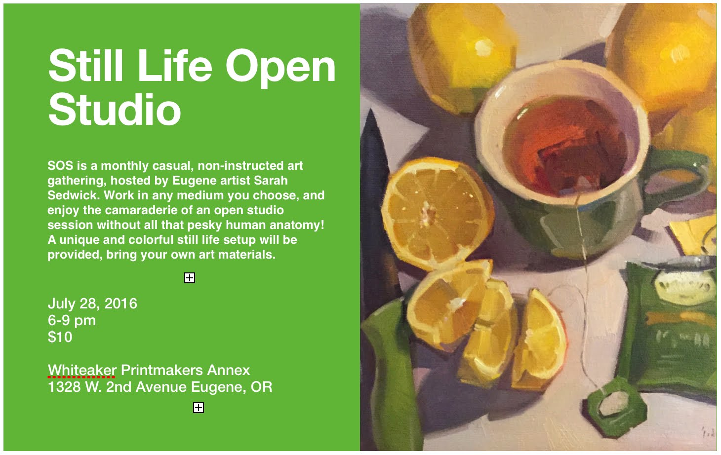 Still Life Open Studios, Hosted by Me!