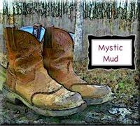 Mystic Mud