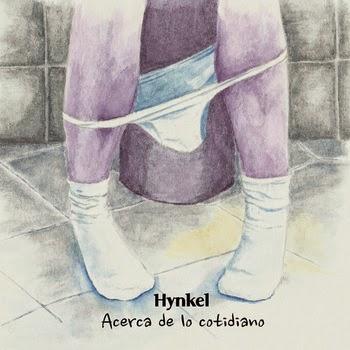 Hynkel Acerca de lo cotidiano
