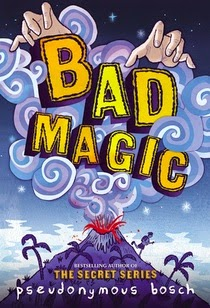 https://www.hachettebookgroup.com/titles/pseudonymous-bosch/bad-magic/9780316320382/