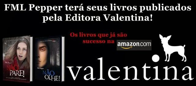 A trilogia Não Pare! será publicada pela Editora Valentina