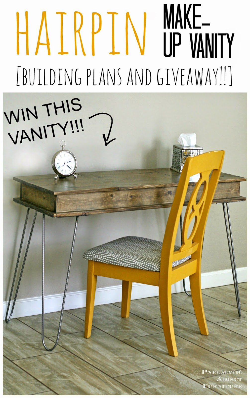 DIY Hairpin Leg, Make Up Vanity. Free Building Plans And Giveaway!