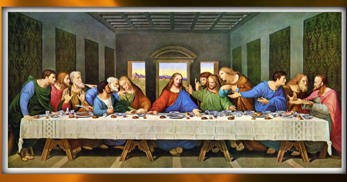 Faith, Hope, Belief, Prayers, Miracles: Who are the 12 ... Da Vinci Last Supper Restored