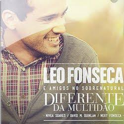 Léo Fonseca – Diferente Da Multidão 2012
