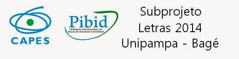Pibid - Subprojeto Letras 2014 / Unipampa Bagé