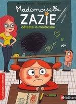 Mlle Zazie déteste la maîtresse