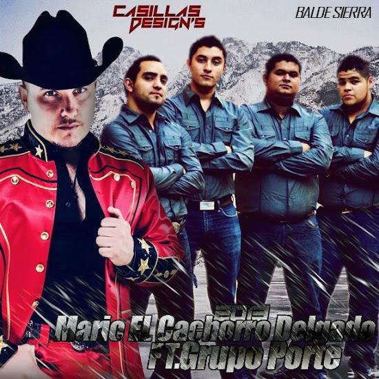 Grupo Porte Ft. Mario El Cachorro Delgado En Vivo Disco - Album 2013