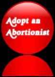 Adopt an Abortionist