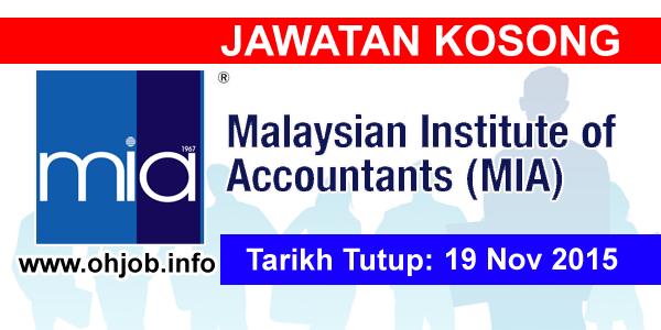 Jawatan Kerja Kosong Institut Akauntan Malaysia (MIA) logo www.ohjob.info november 2015