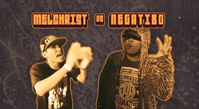 Melchrist vs Negatibo