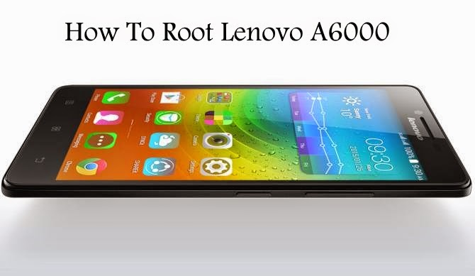 How to root lenovo A6000 using cwm recovery